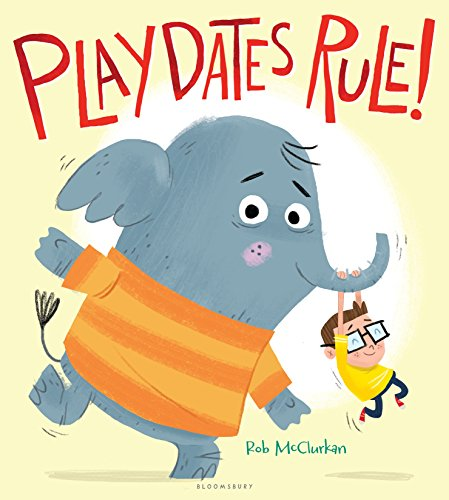 Book Cover: Playdates Rule!