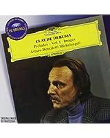 Debussy : Préludes Vol. I ; Images