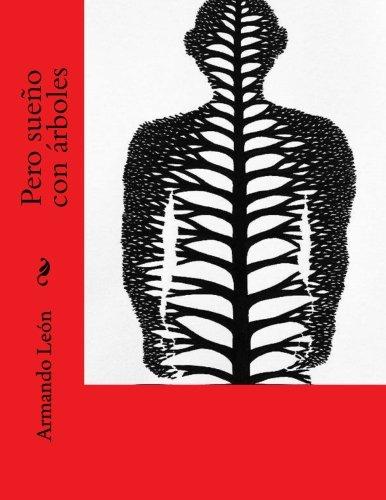Pero sueño con árboles: Volume 2 (La Cuba en que crecí)