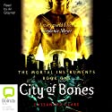 City of Bones: Mortal Instruments, Book 1 (       UNABRIDGED) by Cassandra Clare Narrated by Ari Graynor
