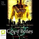 City of Bones: Mortal Instruments, Bo...