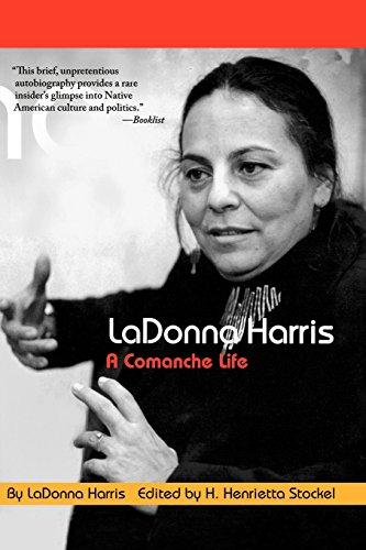LaDonna Harris: A Comanche Life (American Indian Lives)