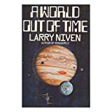 A World Out of Time: A Novelby Larry Niven