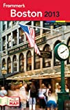 Frommer s Boston (Frommer s Color Complete)