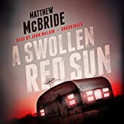 A Swollen Red Sun | [Matthew McBride]