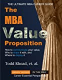 img - for The MBA Value Proposition (Henry) book / textbook / text book
