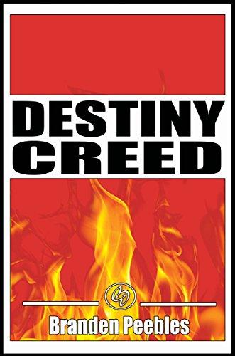 Destiny Creed by Branden Peebles