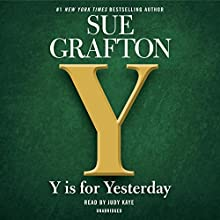 Y is for Yesterday | Livre audio Auteur(s) : Sue Grafton Narrateur(s) : Judy Kaye
