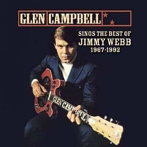Sings the Best of Jimmy Webb 1967-1992 by Campbell, Glen (2006) Audio CD