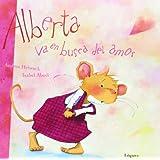 Alberta va en busca del amor