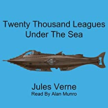 Twenty Thousand Leagues Under the Sea Audiobook by Jules Verne Narrated by Alan Munro