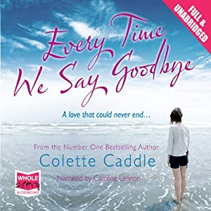 Every Time We Say Goodbye Audiobook