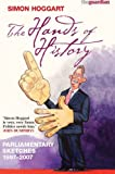 The Hands of History: Parlimentary Sketches 1997-2007