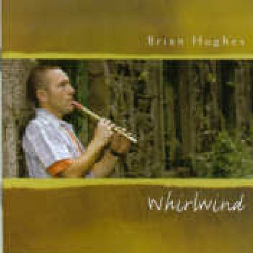 BRIAN HUGHES : WHIRLWIND