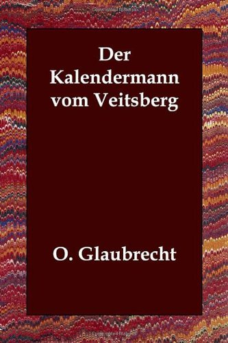 Der Kalendermann Vom Veitsberg