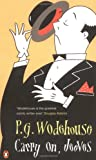 P. G. Wodehouse Carry on, Jeeves