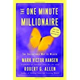 The One Minute Millionaire: The Enlightened Way to Wealthby Mark Victor Hansen