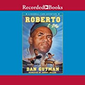 Roberto and Me: A Baseball Card Adventure | Dan Gutman