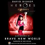 Brave New World (Heroes Reborn 1) | David Bishop
