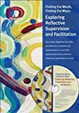 img - for Finding the Words, Finding the Ways: Exploring Reflective Supervision and Facilitation (DVD and Manual) by Mary Claire Heffron Trudi Murch (2013-05-14) Spiral-bound book / textbook / text book
