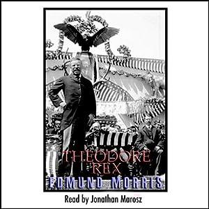 Theodore Rex | [Edmund Morris]