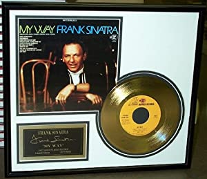 "Frank Sinatra ""My Way"" Framed 24 Karat Gold Plated 45 Record"