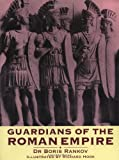 img - for Guardians of the Roman Empire (Trade Editions) by Boris Rankov (1999-06-01) book / textbook / text book