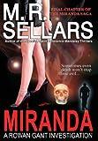 Miranda: A Rowan Gant Investigation (1937778134) by Sellars, M. R.
