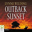 Outback Sunset Audiobook by Lynne Wilding Narrated by Kate Hood