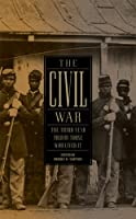 The Civil War: The Third Year Told by Those Who Lived It: (Library of America #234)