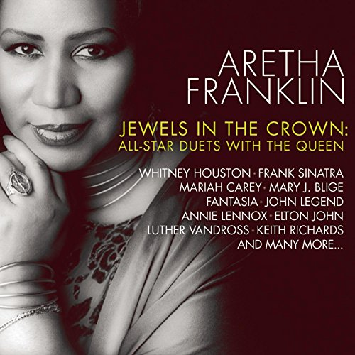 Aretha Franklin - Jewels In The Crown: All-star Duets With The Queen - Zortam Music