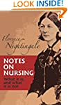Notes on Nursing: What It Is, and Wha...