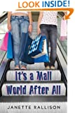 It's a Mall World After All