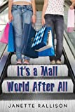 Its a Mall World After All