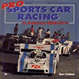 img - for Pro Sports Car Racing in America 1958-1974 book / textbook / text book