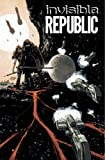 Invisible Republic Volume 1