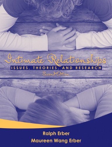 Intimate Relationships: Issues, Theories, and Research...