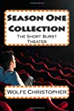 img - for Season One Collection: The Short Burst Theater (Volume 1) book / textbook / text book