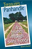 Treasures of the Panhandle: A Journey through West Florida (Florida History and Culture)