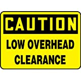 "Accuform Signs MEQM617VS Adhesive Vinyl Safety Sign, Legend ""CAUTION LOW OVERHEAD CLEARANCE"", 7"" Length x 10"" Width x 0.004"" Thickness, Black on Yellow"