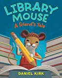 Library Mouse #2: A Friend\\\'s Tale