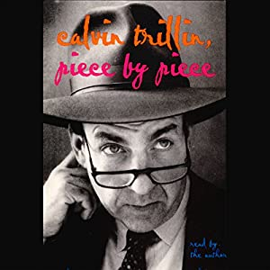 Piece by Piece (Unabridged Selections) | [Calvin Trillin]