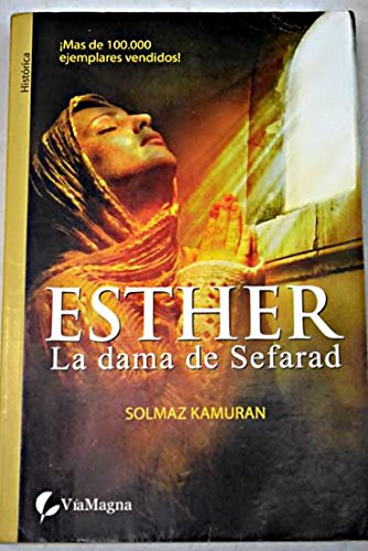 Esther, La Dama De Sefarad