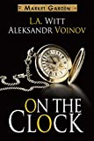 On the Clock: A Market Garden Tale (English Edition)