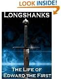 Longshanks - The Life of Edward I