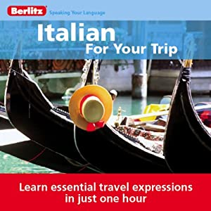 Italian for Your Trip | [Berlitz]