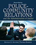 img - for Police Community Relations and The Administration of Justice (8th Edition) book / textbook / text book