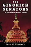 img - for The Gingrich Senators: The Roots of Partisan Warfare in Congress 1st edition by Theriault, Sean M. (2013) Paperback book / textbook / text book