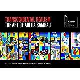 Transcendental Realism, The Art of Adi Da Samraj (Biennale Di Venezia) ~ Adi Da Samraj