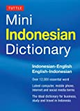 Tuttle Mini Indonesian Dictionary: Indonesian-English / English-Indonesian (Tuttle Mini Dictiona)